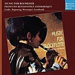 Hans-Martin Linde Musik Für Blockflöte Aus Renaissance Und Barock