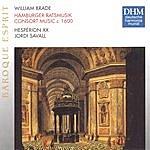 Jordi Savall Brade: Hamburger Ratsmusik (Consort Music Ca. 1600)