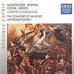 The Consort Of Musicke Monteverdi: Lamento D'arianna