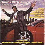 Todd Terry Todd Terry Presents Ready For A New Day