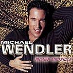 Michael Wendler Ausser Kontrolle