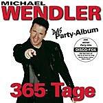 Michael Wendler 365 Tage