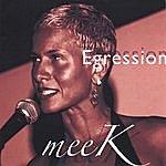 m.e.e.k. Egression