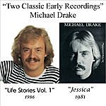Michael Drake Two Classic Early Recordings