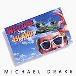 Michael Drake Welcome To My Island
