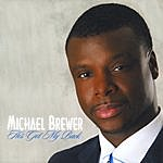 Michael Brewer He's Got My Back