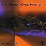 Michael Cain The Green Eyed Keeper