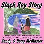 Doug & Sandy McMaster Slack Key Story