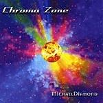 Michael Diamond Chroma Zone