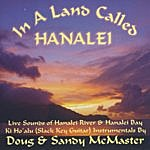 Doug & Sandy McMaster In A Land Called Hanalei