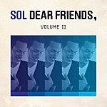 S.O.L. Dear Friends, Vol. 2