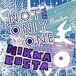 Nikka Costa Not The Only One (Radio Edit)
