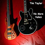 Tim Taylor No More Yukes