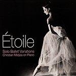Christian Matjias Etoile - Solo Ballet Variations