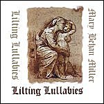Mary Behan Miller Lilting Lullabies