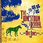 Mat Jones The Jonestown Revival