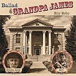 Billy McCoy Ballad Of Grandpa James
