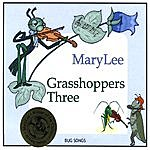 Mary Lee Grasshoppers Three - Bug Songs