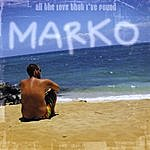 Marko All The Love That I've Found