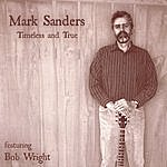 Mark Sanders Timeless And True