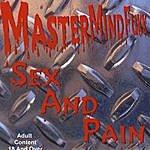 MasterMindFukk Sex And Pain