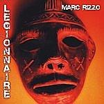 Marc Rizzo Legionnaire