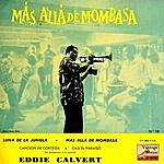 Eddie Calvert Vintage Dance Orchestra No. 190 - Ep: Beyond Mombasa
