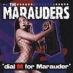The Marauders Dial M For Marauder