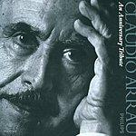Claudio Arrau Claudio Arrau - An Anniversary Tribute (10 CDs)