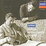 Sir Peter Pears Britten: Serenade For Tenor, Horn And Strings; Les Illuminations; Nocturne