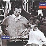 Owen Brannigan Britten: Noye's Fludde; The Golden Vanity