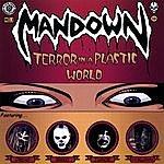 Mandown Terror In A Plastic World