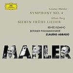 Renée Fleming Mahler: Symphonie No.4; Berg: 7 Frühe Lieder