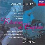Chantal Juillet Fauré/Ysayë/Ravel/Lalo Etc.: Rêverie Et Caprice