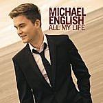 Michael English All My Life