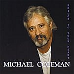 Michael Coleman Bridge To Your Heart