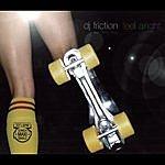 DJ Friction Feel Alright (Feat. Della Miles)