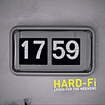 Hard-Fi Living For The Weekend (Digital - Acoustic)