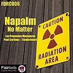 Napalm No Matter