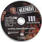 Malicious Heatwave Ep