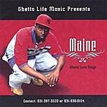 Maine Ghetto Love Songs