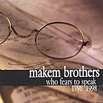 The Makem Brothers Who Fears To Speak (1798-1998)