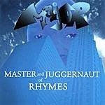 Major Master& Juggernautofrhymes