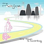 Major The Town Is Talking - Ep