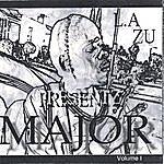 Major L.A Zu Presents Major