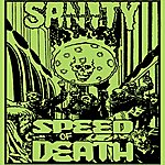 Sanity Assassins Speed Of Death - Best Of 1994-95