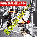 Syndicate Of Law Rollin' Down The Street