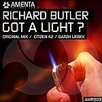 Richard Butler Got A Light?