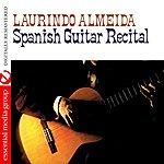 Laurindo Almeida Spanish Guitar Recital (Digitally Remastered)