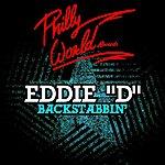Eddie D Backstabbin' - Ep